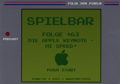 SpielBar #63 - Die Apple Keynote - Hi, Speed