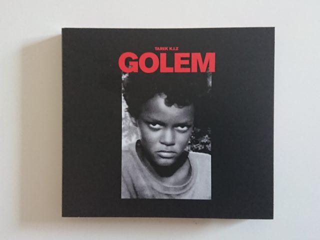Golem – Tarek K.I.Z