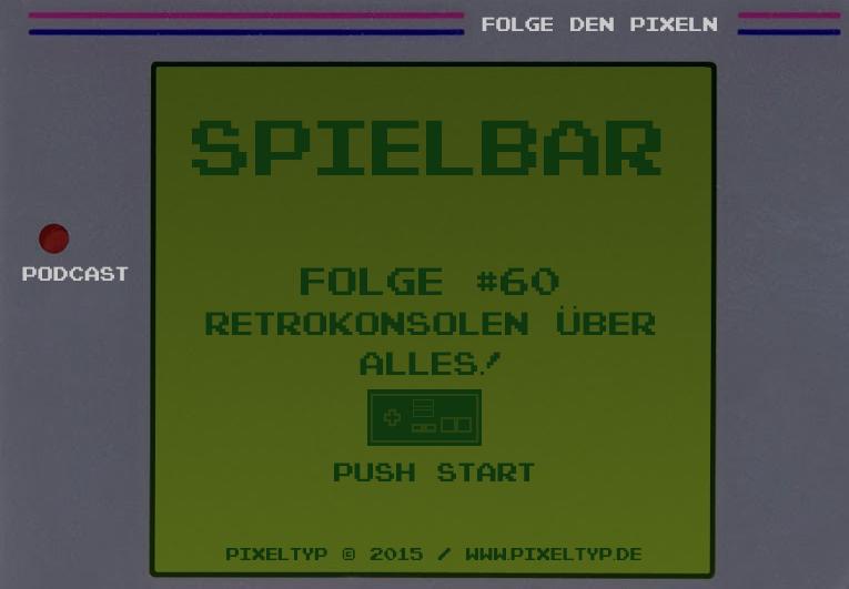 SpielBar #60 – Retrokonsolen über alles!
