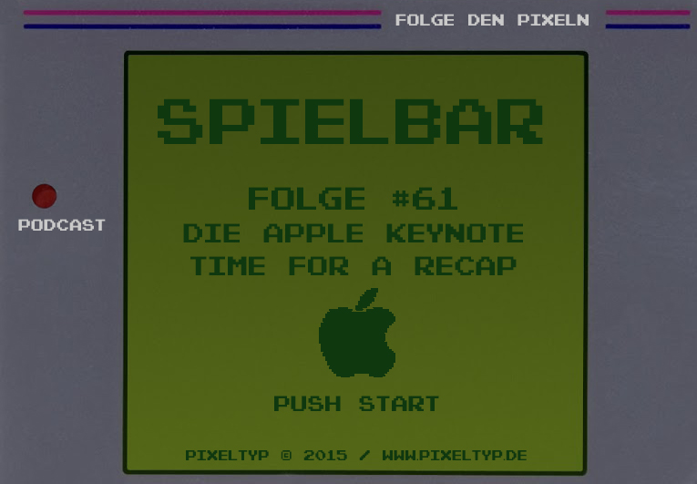 SpielBar #61 – Die Apple Keynote – Time for a recap