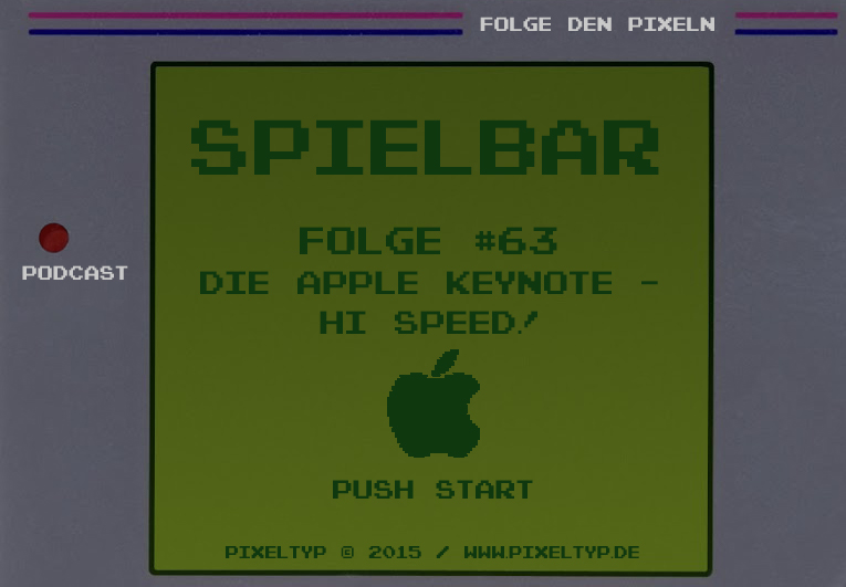 SpielBar #63 – Die Apple Keynote – Hi, Speed