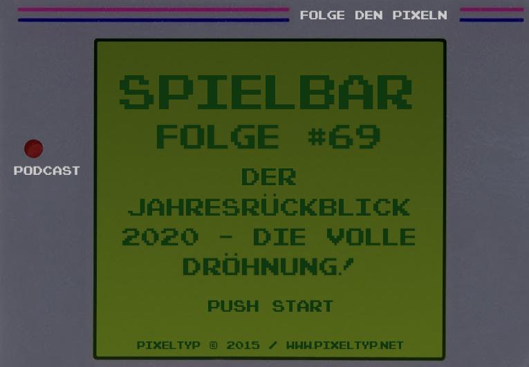 SpielBar #69 – Der Jahresrückblick 2020 – Die volle Dröhnung!